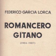 Libros antiguos: FEDERICO GARCÍA LORCA. ROMANCERO GITANO (1924-1927). BUENOS AIRES, 1933.. Lote 58407117