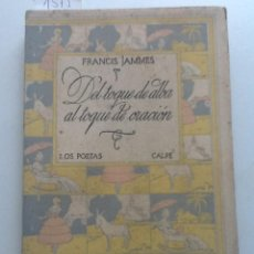 Libros antiguos: DEL TOQUE DEL ALBA AL TOQUE DE ORACIÓN 1920. FRANCIS JAMMES. TRADUCCIÓN ENRIQUE DIEZ CANEDO. Lote 58425616
