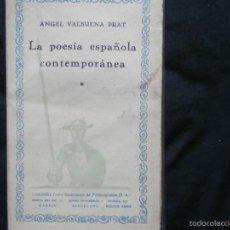 Libros antiguos: ANGEL VALBUENA PRAT - LA POESIA ESPAÑOLA CONTEMPORANEA. Lote 58598479
