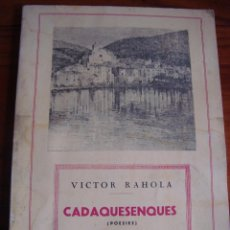 Libros antiguos: CADAQUESENQUES. (POESIES) VICTOR RAHOLA. FACSÍMIL. CADAQUÉS. GIRONA, 1930.. Lote 58744871