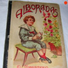 Libros antiguos: ALBORADAS EZEQUIEL SOLANA, 1908, EDIT. MAGISTERIO ESPAÑOL MADRID. Lote 59184295