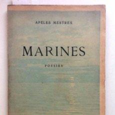 Libros antiguos: MARINES. POESIES 1927. APELES MESTRES. . Lote 59522543