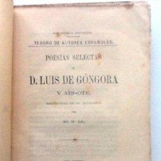 Libros antiguos: POESIAS SELECTAS 1868 LUIS DE GONGORA Y ARGOTE. PRECEDIDAS DE BIOGRAFIA POR MANUEL GONZALEZ LLAMA. Lote 59598619