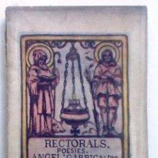 Libros antiguos: RECTORALS. POESIES 1921. ANGEL GARRIGA. . Lote 59598823