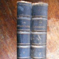 Libros antiguos: LA ARAUCANA DE DON ALONSO DE ERCILLA, ED REAL ACADEMIA ESPAÑOLA, 2 VOL. 1866 ANTONIO FERRER DEL RÍO. Lote 59726063