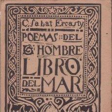 Libros antiguos: SABAT ERCASTY, CARLOS: POEMAS DEL HOMBRE. LIBRO DEL MAR. 1922. Lote 59934763