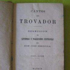 Libros antiguos: CANTOS DEL TROVADOR _ JOSÉ ZORRILLA _ (1880). Lote 59950879