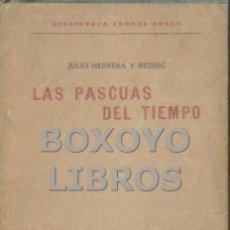 Libros antiguos: HERRERA Y REISSIG, JULIO. LAS PASCUAS DEL TIEMPO. Lote 60215887