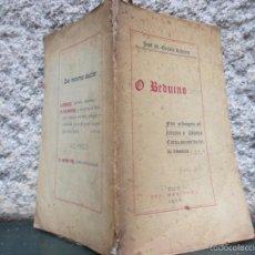 Libros antiguos: O BEDUÍNO. FLOR SELVAGEM OFFERECIDA A AFFONSO COSTA, AUCTOR DA LEI DO DIVORCIO. TUY 1912 DEDI+ INFO. Lote 60389507