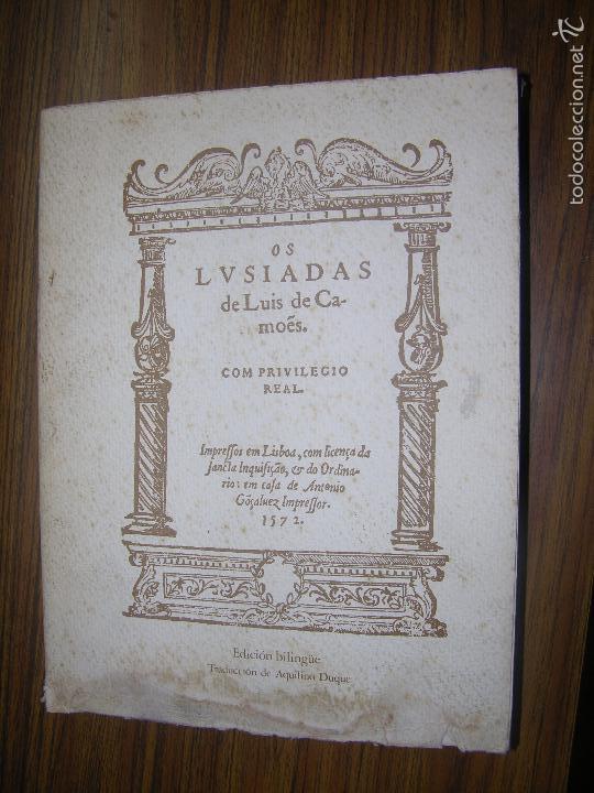 OS LVSIADAS LUIS DE CAMOES IMPRESO EN LISBO TRADUCIDO AL CASTELLANO MD 29 X 22 FACCIMIL 1572 TONSON (Libros antiguos (hasta 1936), raros y curiosos - Literatura - Poesía)