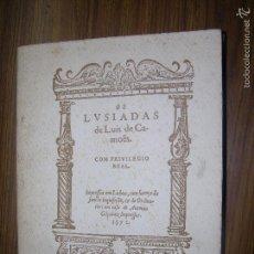 Libros antiguos: OS LVSIADAS LUIS DE CAMOES IMPRESO EN LISBO TRADUCIDO AL CASTELLANO MD 29 X 22 FACCIMIL 1572 TONSON. Lote 60872567