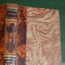 Libros antiguos: QUITARD. ANTHOLOGIE DE L'AMOUR. EXTRAITE DE POETES FRANÇAIS - XV-XIX SIECLES, GARNIER FRERES, 1920. Lote 61886200