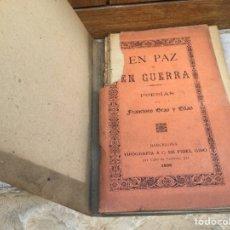 Libros antiguos: EN PAZ Y EN GUERRA. POESIAS. Lote 62191420