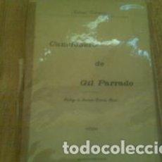 Libros antiguos: CANCIONERO DE GIL PARRADO PRÓLOGO DE JACINTO OCTAVIO PICÓN EDICIÓN DE 1900. ANTONIO PALOMERO (G.P.). Lote 62647488