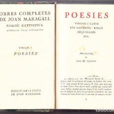 Libros antiguos: OBRES COMPLETES JOAN MARAGALL - VOLUM I - POESIES - 1929. Lote 63396832