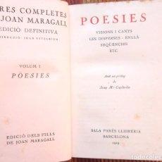 Libros antiguos: POESIES OBRES COMPLETES DE JOAN MARAGALL VOL 1 1929 SALA PARÉS LLIBRERIA BON ESTAT V FOTOS. Lote 64495071