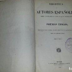 Libros antiguos: POEMAS ÉPICOS. BIBLIOTECA DE AUTORES ESPAÑOLES. RIVADENEYRA. 2 TOMOS (1866).. Lote 64501507
