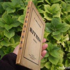 Libros antiguos: A. ESCLASANS: RITMES 1935 ESCOLA INTEL.LECTUALISTA BARCELONA. Lote 64934419