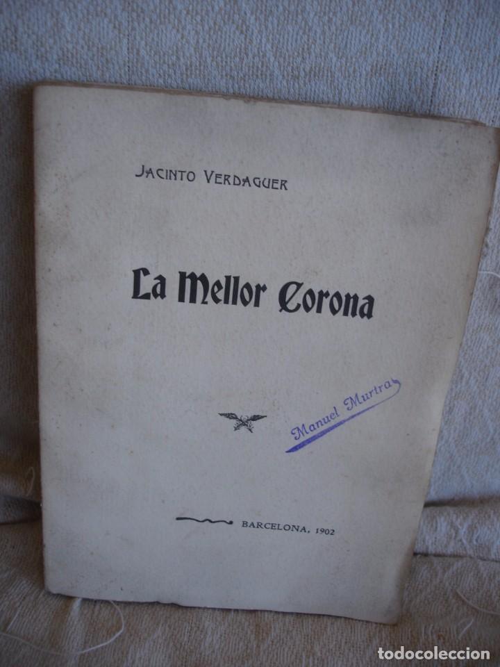 JACINTO VERDAGUER: LA MELLOR CORONA (Libros antiguos (hasta 1936), raros y curiosos - Literatura - Poesía)