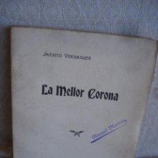 Libros antiguos: JACINTO VERDAGUER: LA MELLOR CORONA. Lote 65771894