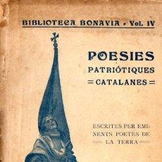 Libros antiguos: POESIES PATRIOTIQUES CATALANES (BONAVIA, 1922). Lote 67299049