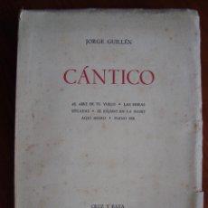 Libros antiguos: JORGE GUILLÉN. CÁNTICO. 2ª EDICIÓN AUMENTADA. CRUZ Y RAYA. MADRID, 1936.. Lote 67653269