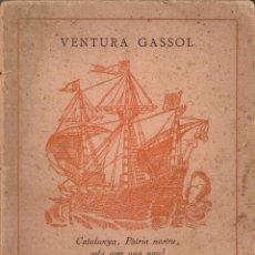 Libros antiguos: LES TOMBES FLAMEJANTS / VENTURA GASSOL. BCN : ATENES, 191?. 18X12 CM. 76 P. DEDICATORIA AUTOR.. Lote 67693493