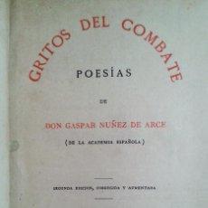 Libros antiguos: GRITOS DEL COMBATE (1880) DE GASPAR NUÑEZ DE ARCE Y FLORES MARCHITAS (1850) DE MARIA JOSEFA MASSANÉS. Lote 67752945