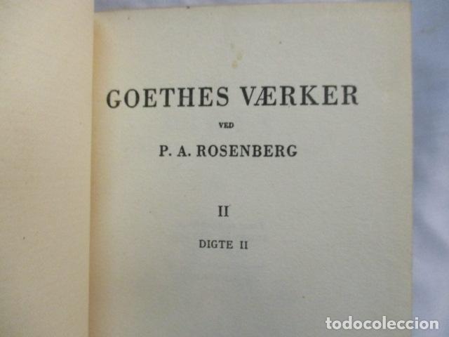 Libros antiguos: Goethes Vaerker ved P. A. Rosemberg - (en Danés - ver fotos) 4 volumenes - Foto 5 - 67993137