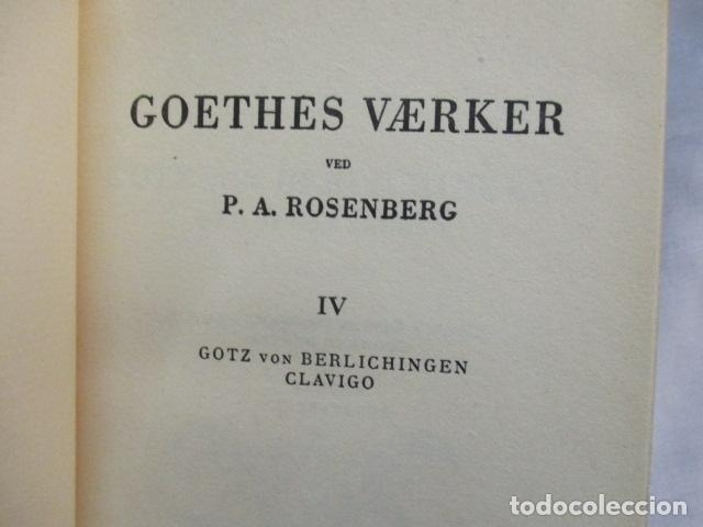 Libros antiguos: Goethes Vaerker ved P. A. Rosemberg - (en Danés - ver fotos) 4 volumenes - Foto 11 - 67993137