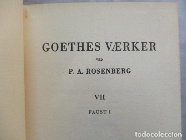 Libros antiguos: Goethes Vaerker ved P. A. Rosemberg - (en Danés - ver fotos) 4 volumenes - Foto 15 - 67993137