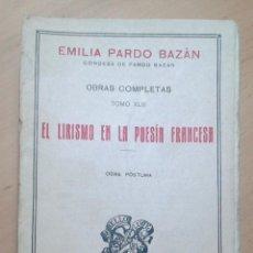 Livres anciens: EL LIRISMO EN LA POESÍA FRANCESA - EMILIA PARDO BAZÁN,. Lote 68092129