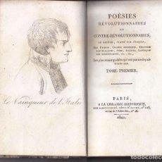 Libros antiguos: POÉSIES RÉVOLUTIONNAIRES ET CONTRE-RÉVOLUTIONNAIRES. PARIS, 1821. TOMO PRIMERO. . Lote 68401185