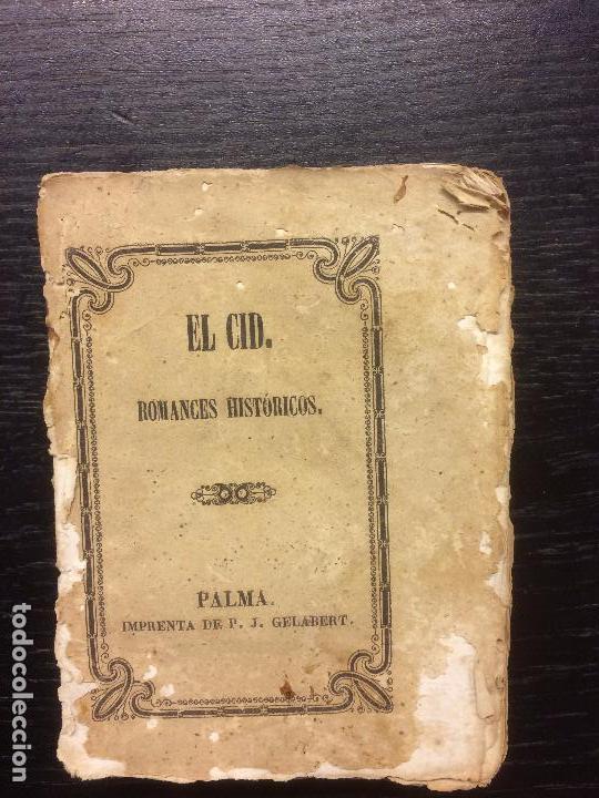 Libros antiguos: EL CID. ROMANCES HISTORICOS. 1844 - Foto 2 - 68670889