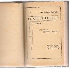 Libros antiguos: BALBONTIN, ,POESIA INQUIETUDES, VERSOS PROL EDUARDO MARQUINA ,1925 1ª ED.. Lote 68674085