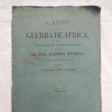 Libri antichi: CANTO A LA GUERRA DE AFRICA. 1860. ACOSTA Y LOZANO ZACARÍAS. Lote 68967261