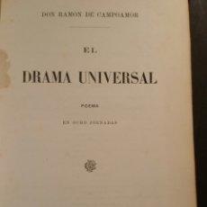 Libros antiguos: EL DRAMA UNIVERSAL POEMA EN OCHO JORNADAS 1869 CAMPOAMOR RAMÓN 1°EDICIÓN. Lote 69344807