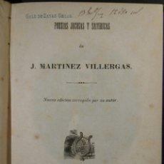 Libros antiguos: POESÍAS JOCOSAS Y SATÍRICAS DE J. MARTÍNEZ VILLERGAS. LA HABANA 1857. Lote 69352085
