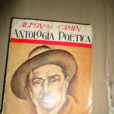 Libros antiguos: 1931 - ANTOLOGIA POETICA - ALFONSO CAMIN - ASTURIAS - 1ª EDICIÓN. Lote 69430145
