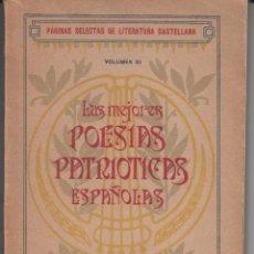 Libros antiguos: LAS MEJORES POESIAS PATRIOTICAS ESPAÑOLAS BLANCO BELMONTE SÁENZ JUBERA 1919. Lote 70105165