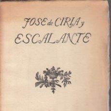 Libros antiguos: JOSÉ DE CIRIA Y ESCALANTE. POEMAS. MADRID, 1924. EDICIÓN NUMERADA Y LIMITADA A 200 EJEMPLARES. RARO. Lote 70125133
