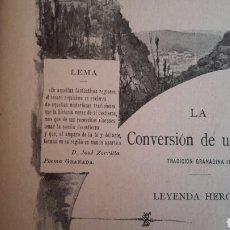 Libros antiguos: C. PEÑARANDA. LA CONVERSIÓN DE UN ZEGRÍ. 1901. DEDICATORIA DEL AUTOR. GRANADA. HIDALGO DE CAVIEDES. Lote 70355841