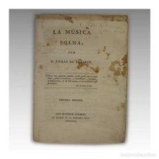 Libros antiguos: LA MUSICA POEMA (IMPRENTA REAL 1789) - TOMAS DE YRIARTE. Lote 54241404