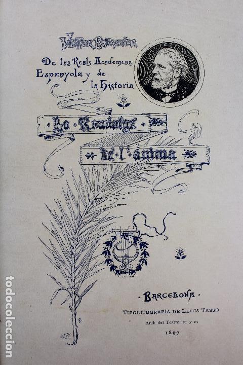 Libros antiguos: L-3666. LO ROMIATGE DE MON ANIMA /LA ROMERIA DE MI ALMA. VICTOR BALAGUER. ED. BILINGÜE. 1897 - Foto 6 - 71176221