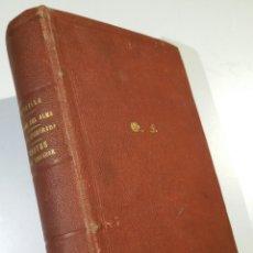 Libros antiguos: JOSÉ ZORRILLA 1° EDICIÓN: DRAMA DEL ALMA 1867, ALMAS ENAMORADAS 1868, CANTOS DEL TROVADOR 1859 3ªED.. Lote 71711403