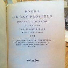 Libros antiguos: POEMA DE SAN PROSPERO CONTRA LOS INGRATOS. TRAD. JOAQUIN LORENZO, MADRID, ANTONIO DE SANCHA, 1783. Lote 71723331