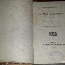 Libros antiguos: PALMAS Y OMBÚES. POESÍAS DE ALEJANDRO MAGARIÑOS CERVANTES. FIRMADA Y DEDICADA A MANUEL CAÑETE (1884). Lote 71831195