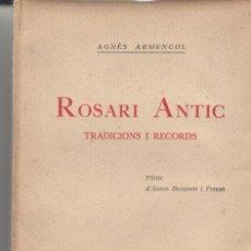 Libros antiguos: ROSARI ANTIC AGNÈS ARMENGOL TRADICIONS I RECORDS SABADELL 1926 JOAN SALLENT. Lote 72105783