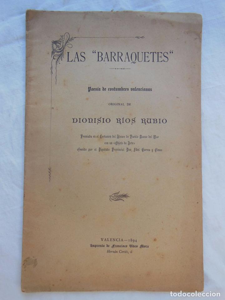 LAS BARRAQUETES. POESÍA DE COSTUMBRES VALENCIANAS. RIOS RUBIO DIONISIO. 1894 (Libros antiguos (hasta 1936), raros y curiosos - Literatura - Poesía)