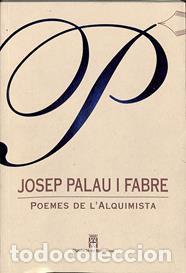 POEMES DE L'ALQUIMISTA. JOSEP PALAU I FABRE (Libros antiguos (hasta 1936), raros y curiosos - Literatura - Poesía)